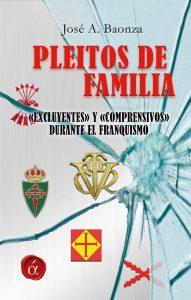 Pleitos de familia José Antonio Baonza Ediciones Lacre