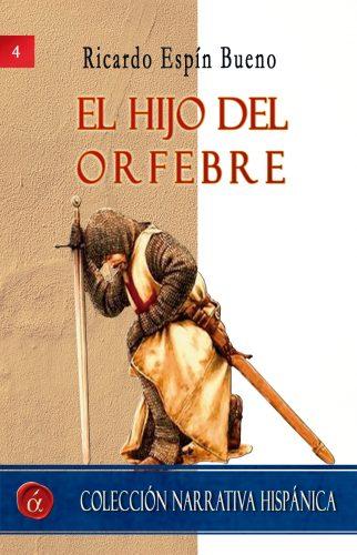 El hijo del orfebre Ricardo Espín Bueno