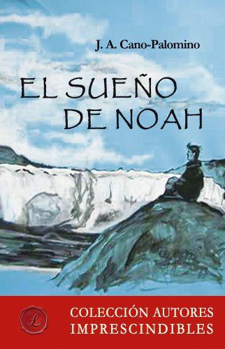 el sueno de Noah
