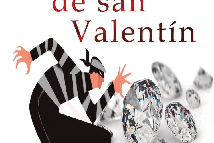 El robo de San Valentin José Antonio Borrás Delgado