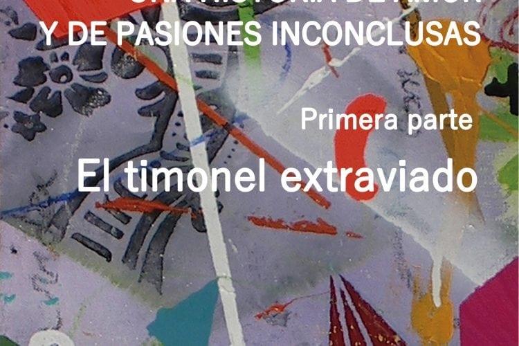 """Entrevista a Gustavo Fierro, autor de """"El timonel extraviado"""""""